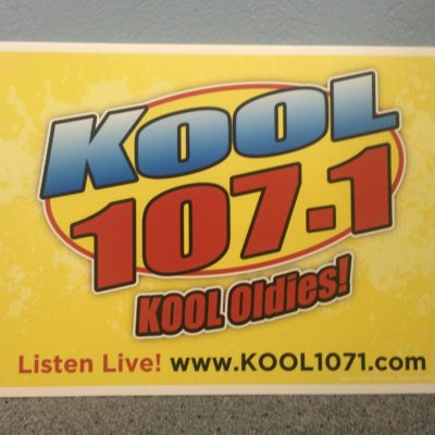 KOOL Yard Sign KOOL 107.1FM
